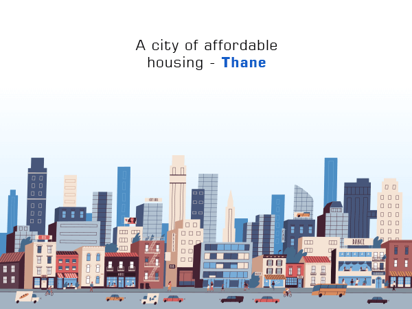 A City of Affordable Housing - Thane