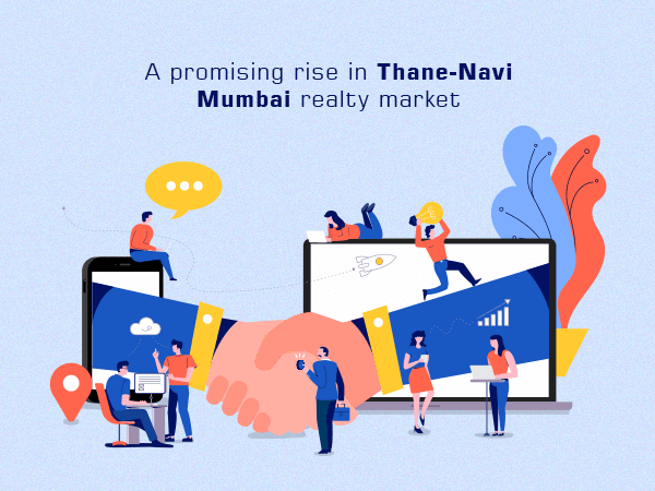 A Promising Rise in Thane - Navi Mumbai Realty Market