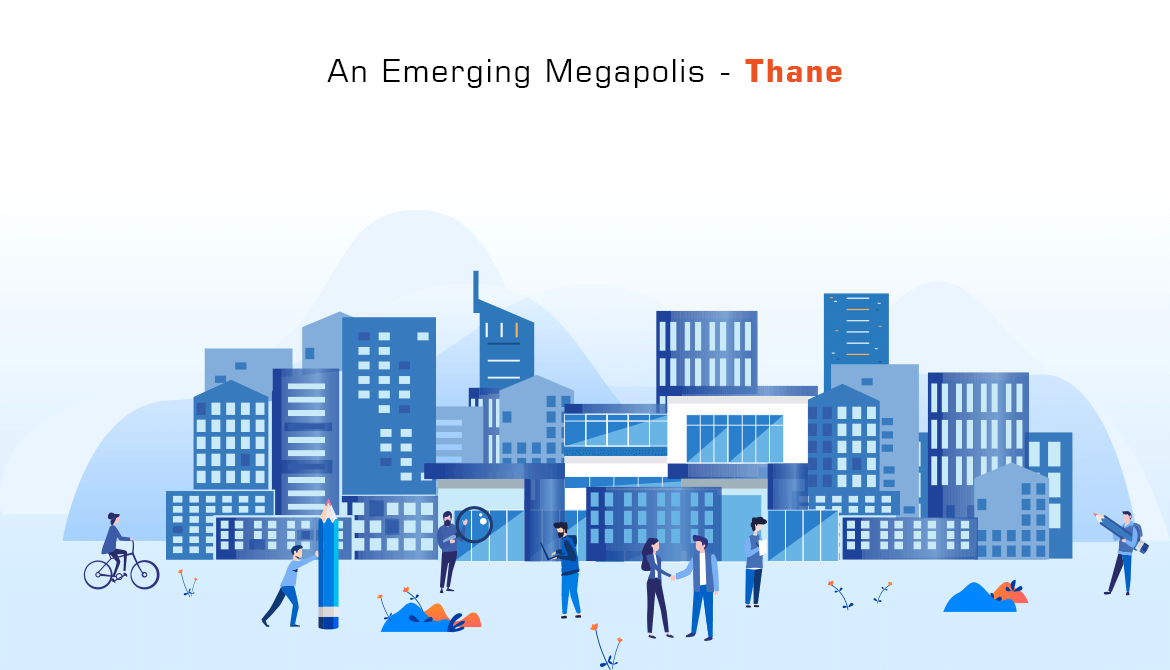 An Emerging Megapolis - Thane