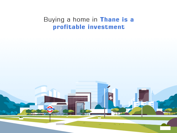 Buying a Home in Thane is a Profitable Investment