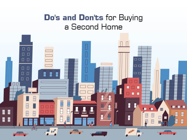 Do's and Don'ts for Buying a Second Home