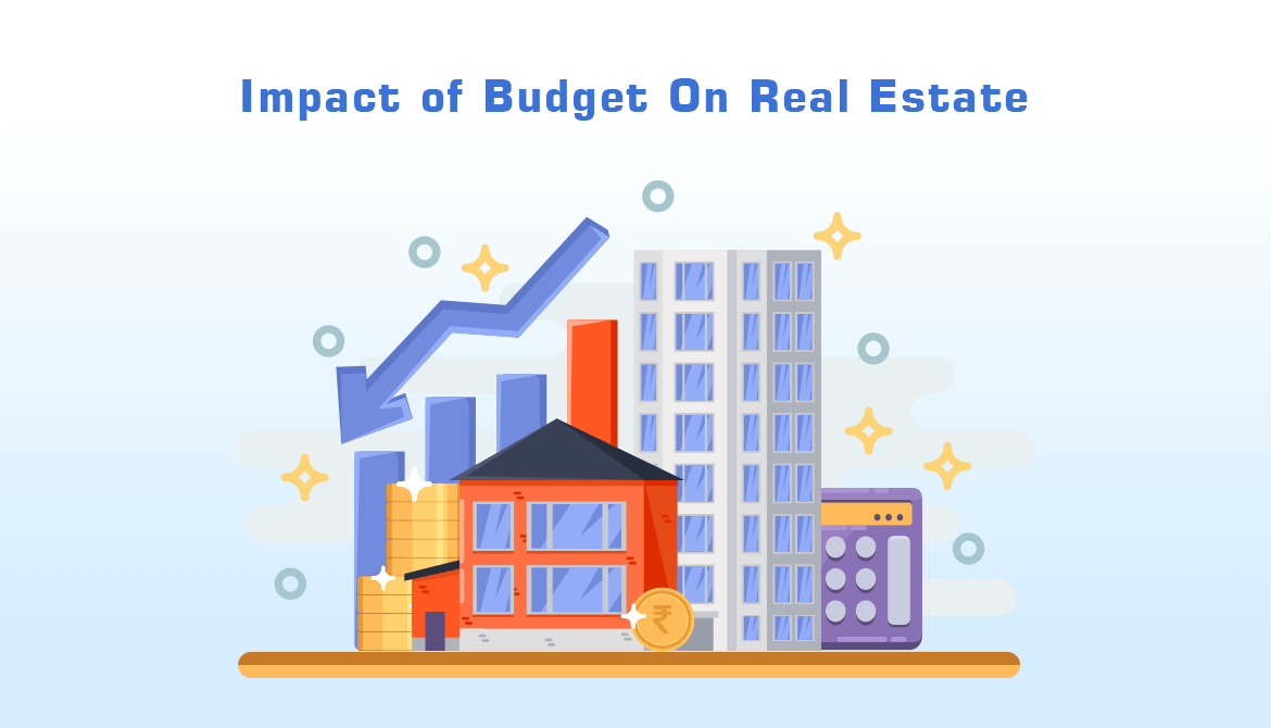 Impact Of Budget On Real Estate
