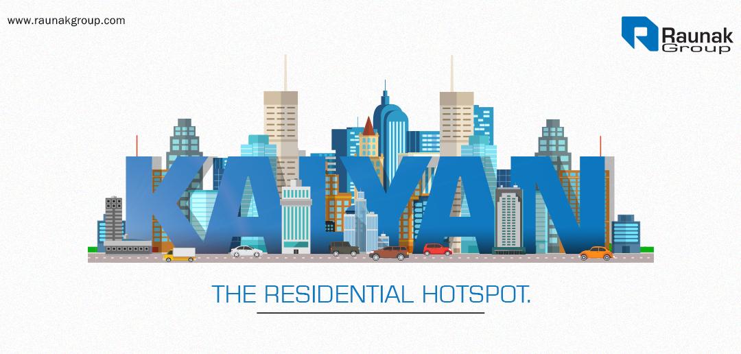 Kalyan – The residential hotspot