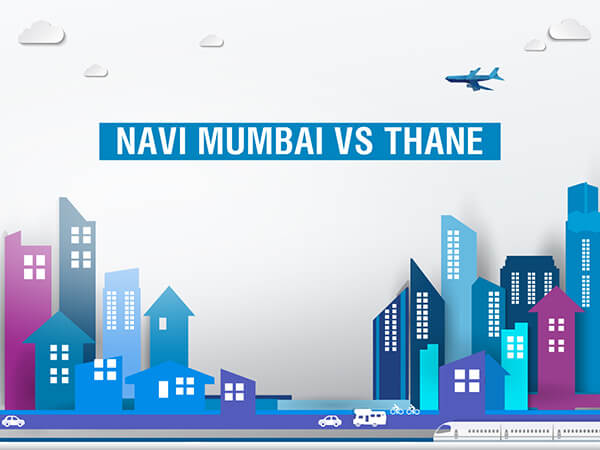 Navi Mumbai Versus Thane