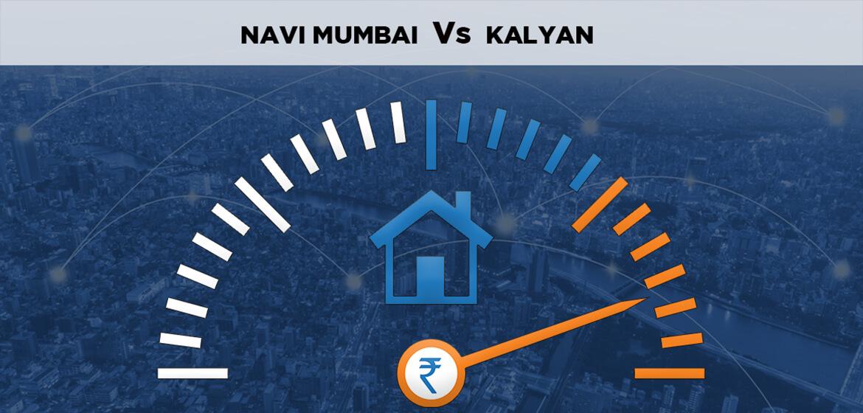Navi Mumbai Vs Kalyan