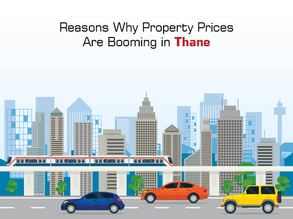 Reasons Why Property Prices Are Booming in Thane