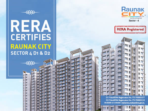 RERA certifies Raunak City - Sector 4 - D1 & D2