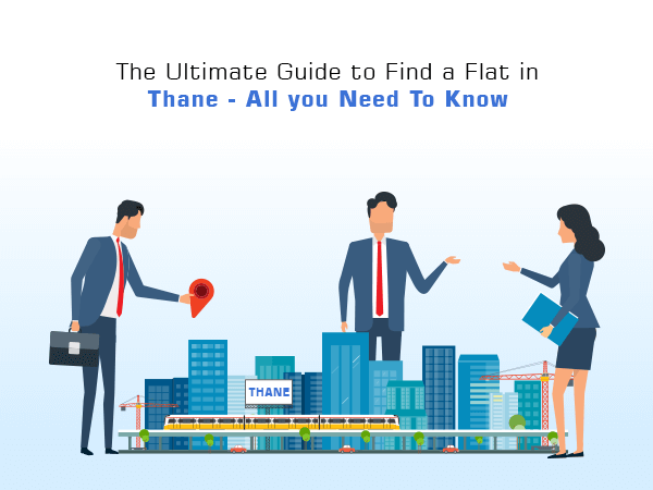 The Ultimate Guide to Find a Flat in Thane - All You Need To Know