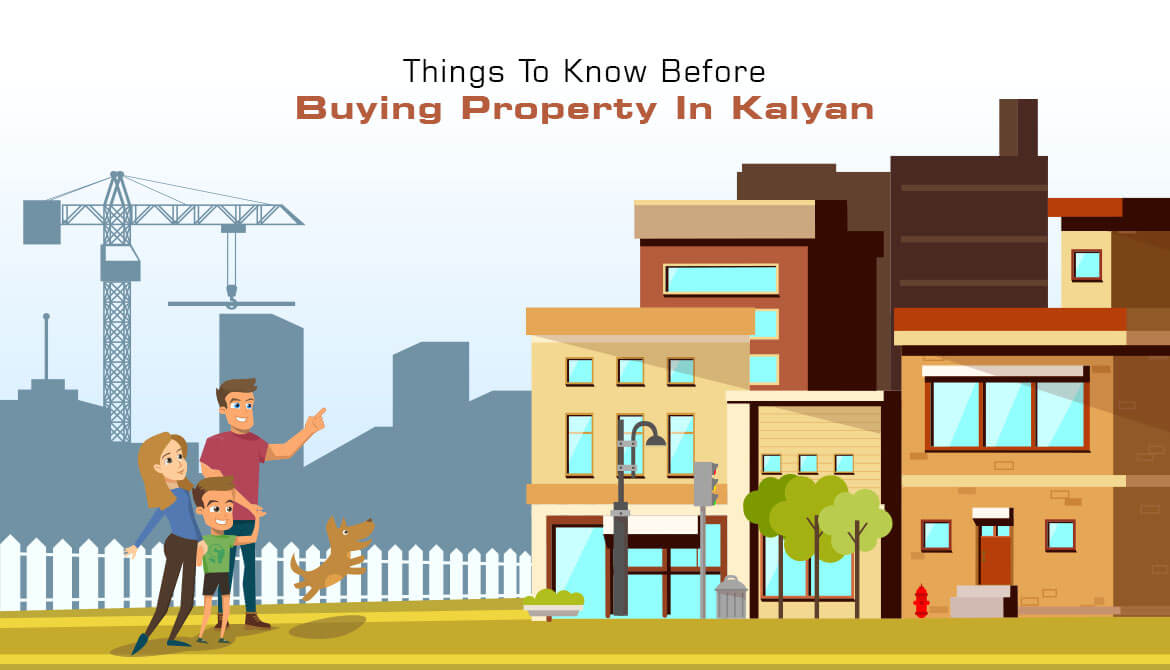 Things to Know Before Buying a Property in Kalyan