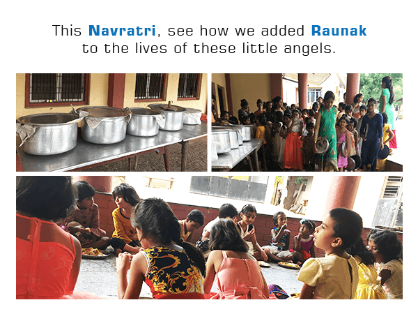 This Navratri, See How We Added Raunak To The Lives Of These Little Angels.