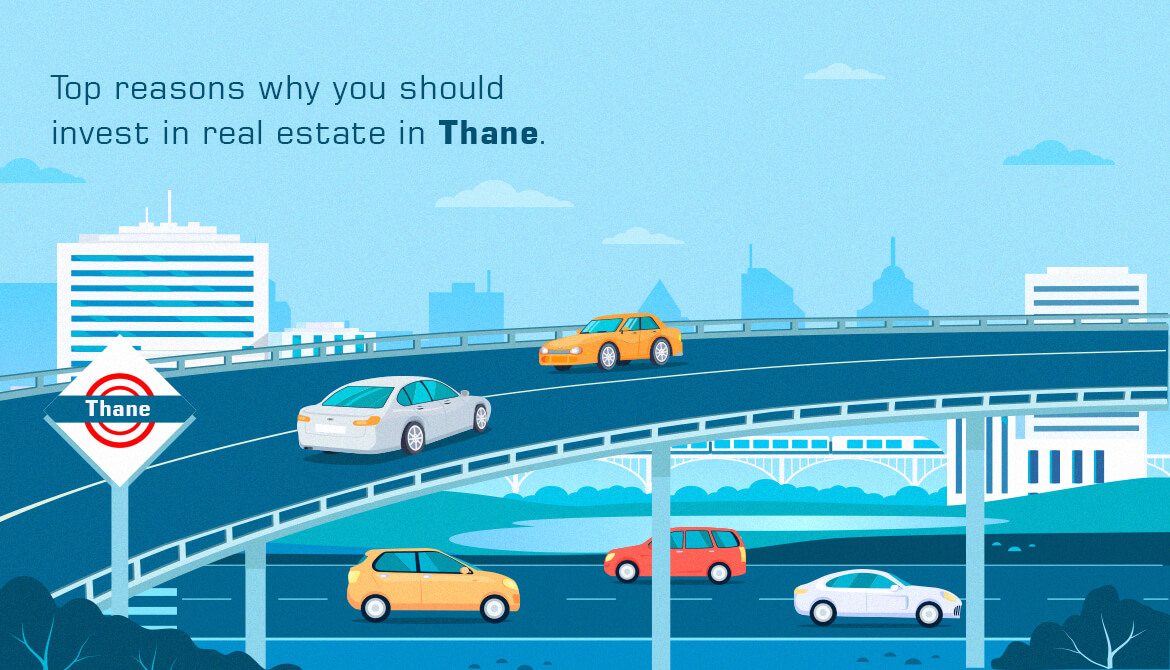 Top reasons why you should invest in real estate in Thane