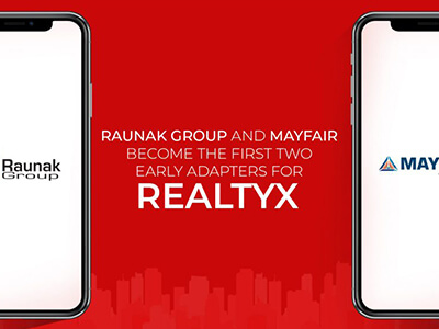 Raunak Group And Mayfair Housing Become The First Two Early Adapters For RealtyX