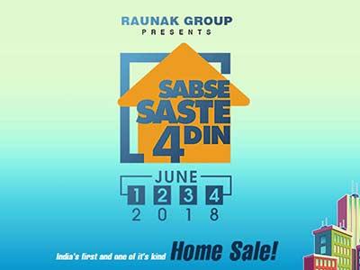 Raunak Group launches Sabse Saste 4 Din