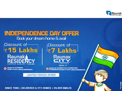Raunak Group's Independence Day Offer