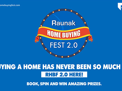 Raunak Group Launches The Second Edition of Home Buying Festival 2.0