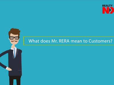 RERA Made Easy – What Does RERA Mean To Customers?