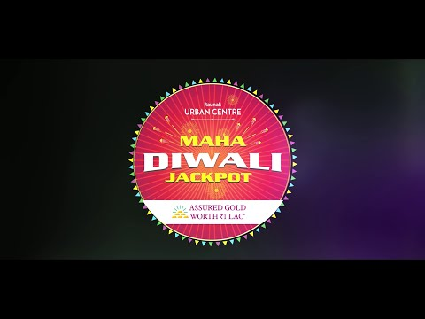 Win assured Gold worth Rs. 1 Lac during the Maha Diwali Jackpot | Raunak Urban Centre