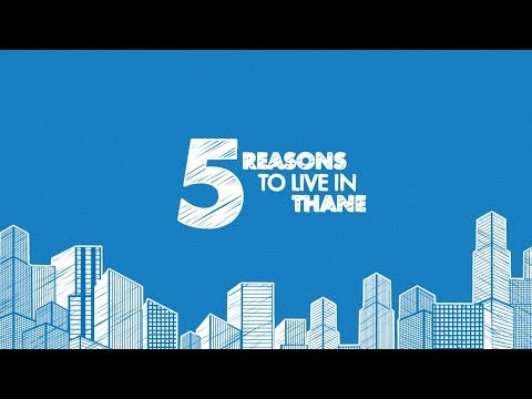 5 Reasons To Live in Thane | Raunak Group #5KaPunch