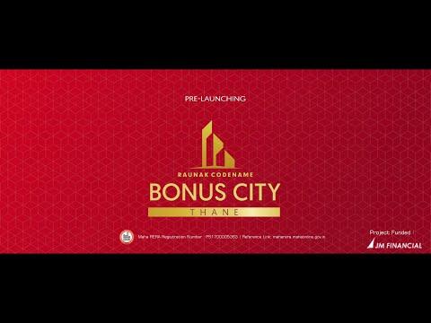 Get Ready to Live a Bonus Life | Codename Bonus City | Raunak Group