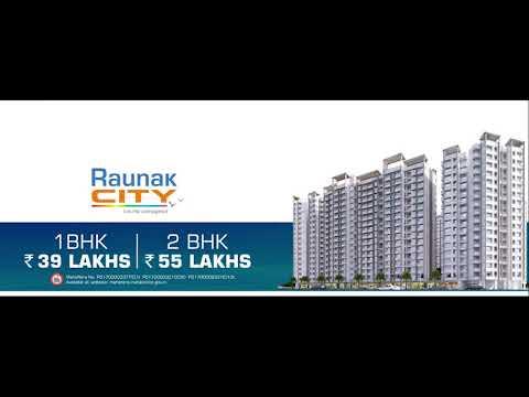Your dream home at Raunak City, Kalyan | Raunak Group